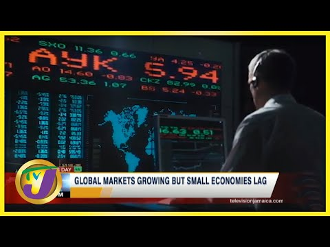 Global Markets Growing But Small Economies Lag | TVJ Business Day - June 16 2021