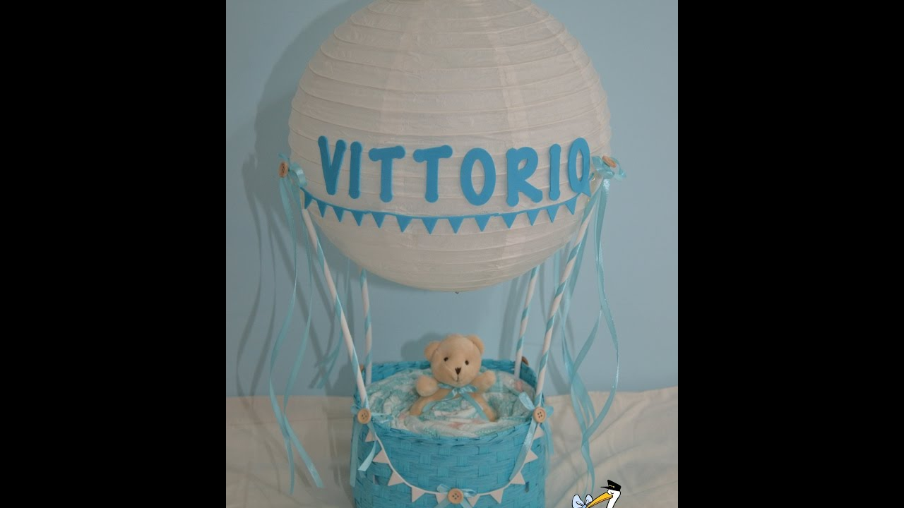 Tutorial Mongolfiera Di Pannolini Hot Air Balloon Diaper Cake