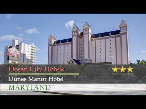 Dunes Manor Hotel - Ocean City Hotels, Maryland
