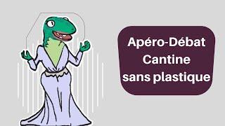 Apéro-débat Cantine sans Plastique, organisé par Sciences Citoyennes