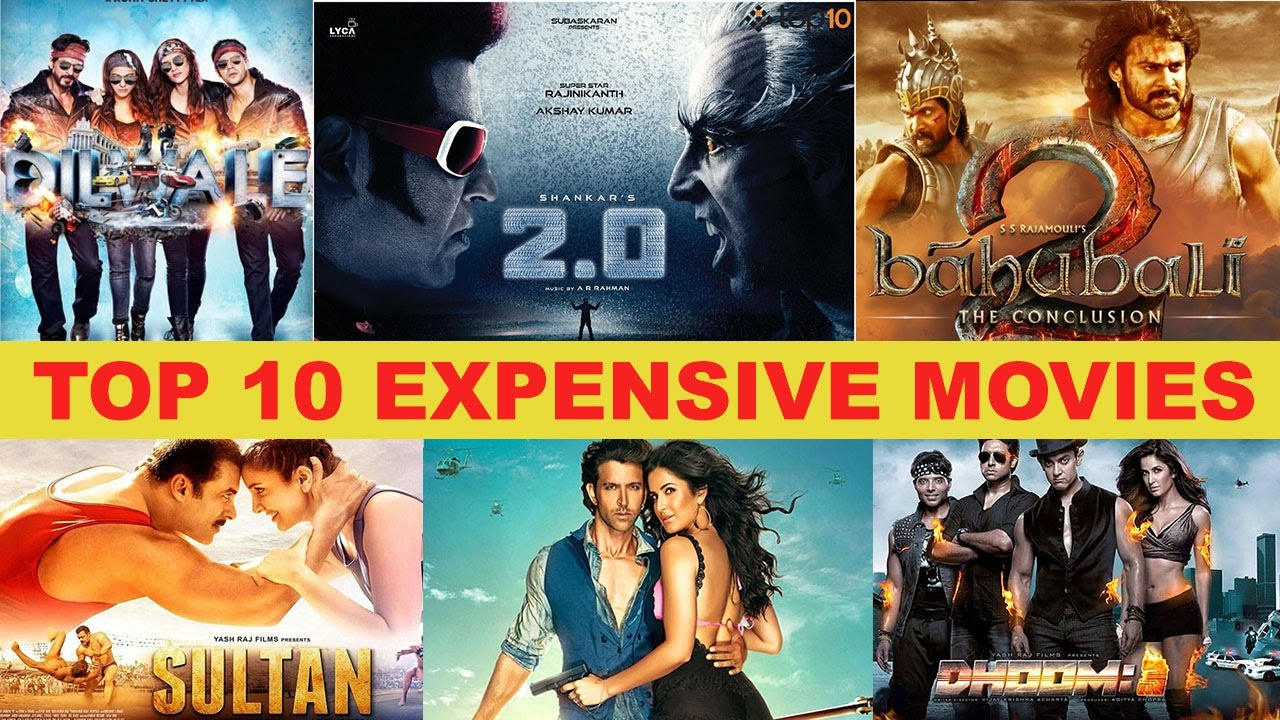 Top 10 Most Expensive Bollywood Films