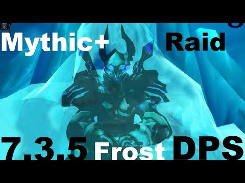 7.3.5 Frost DK PvE Guide - Raid Dps and Mythic+