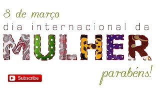 Курсы Португальского Языка  «Parabéns pelo dia da Mulher! »