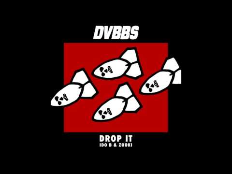 DVBBS X Ido B Zooki - Drop It