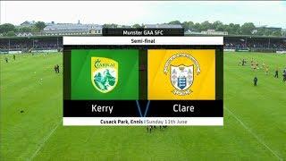 Kerry v Clare - Munster Senior Football Championship 2017 - Semi Final - HIGHLIGHTS