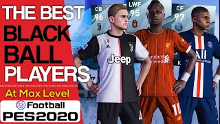 The Best Black Ball Players | PES 2020
