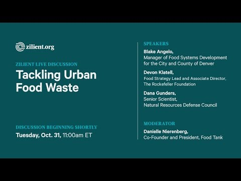 Zilient Live: Tackling Urban Food Waste