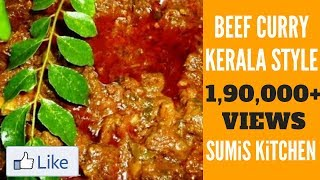 KERALA STYLE BEEF CURRY - SUMI'S KITCHEN - EPISODE 001 -  Recipe Video