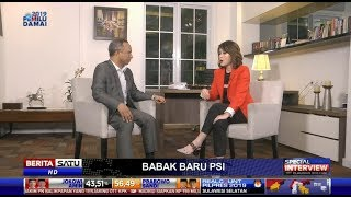 Special Interview #3: PSI Oposisi Anies Baswedan
