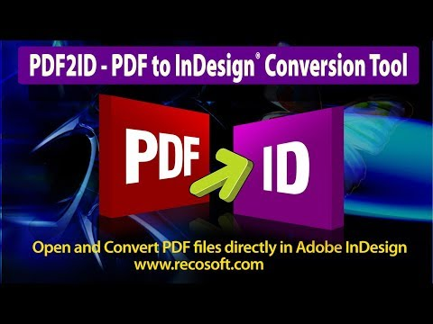 PDF2ID - PDF to InDesign, How to convert PDF to InDesign