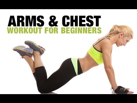 Beginner Upper Body Workout (ARMS & CHEST FOR BEGINNERS!!)