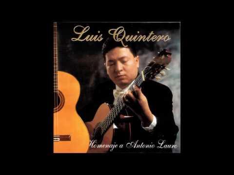 Luis Quintero - Homenaje a Antonio Lauro (Guitarra Venezolana Disco Completo)