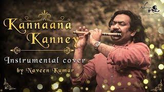 Kannaana Kanney | Instrumental cover by Naveen Kumar