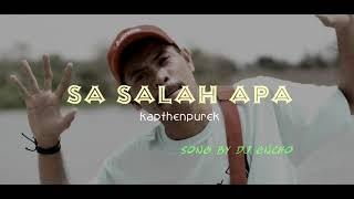 Download Lagu SA SALAH APA - SONG BY DJ ENCHO DC MP3