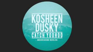 Kosheen, Dusky Catch Yoohoo Moonsound Bootleg