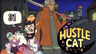 The Attack! HUSTLE CAT w/ Octopimp! Part 31