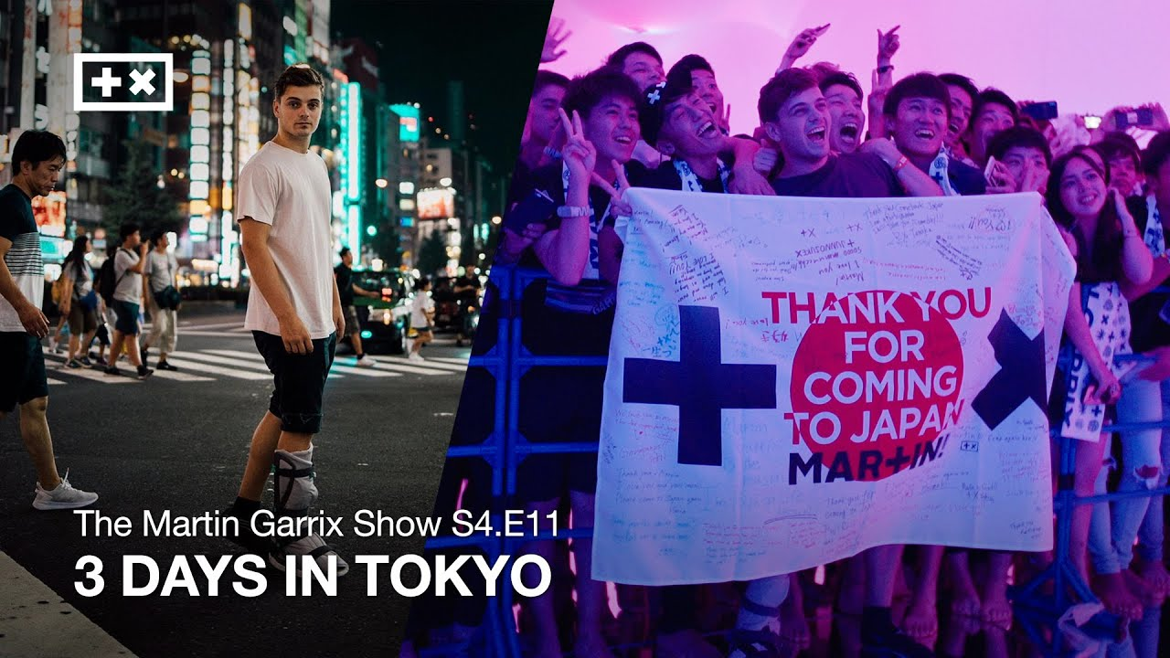 3 DAYS IN TOKYO | The Martin Garrix Show S4.E11