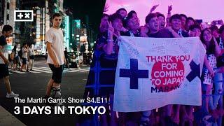 Download lagu 3 DAYS IN TOKYO The Martin Garrix Show S4 E11