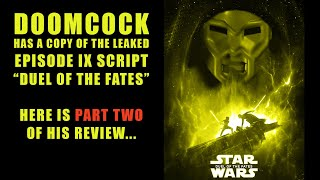 Duel of the Fates Episode IX Script Leak | Review and Commentary