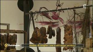 Jambon de sanglier : une tradition qui perdure ! - La Quotidienne