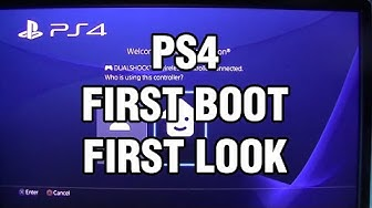 PS4 - First Boot