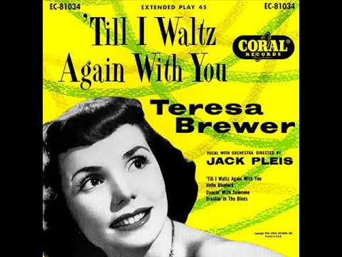Teresa Brewer - Till I Waltz Again With You [FULL EP Album 1953]