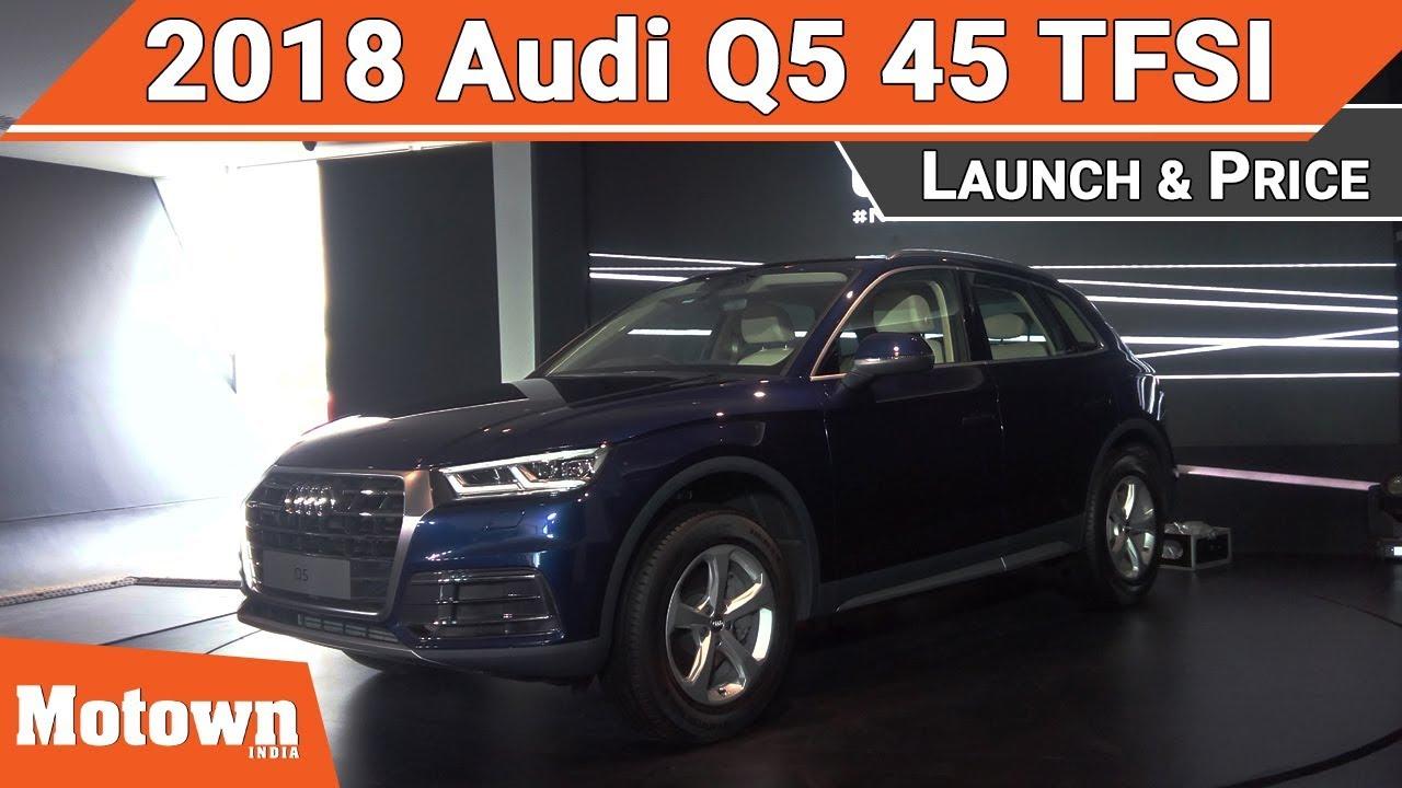 Audi Q TFSI Launch Price Motown India YouTube - Audi q5 price