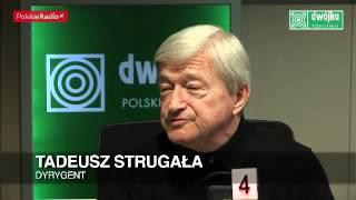 Tadeusz Strugała: robię resúmé życia (Dwójka)
