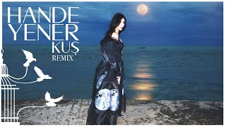 Hande Yener - Kuş (Remix) - (Official Audio)