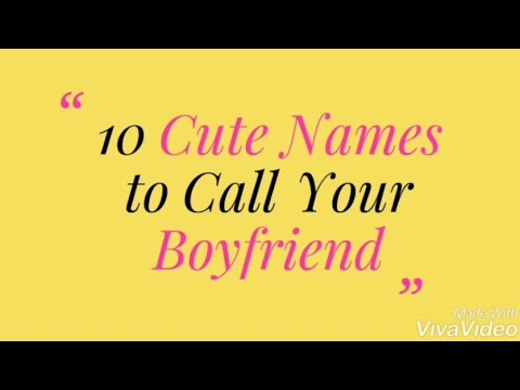 10 Cute Names To Call Your Boyfriend In 2020