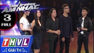 THVL | Đấu trường âm nhạc - Tập 3