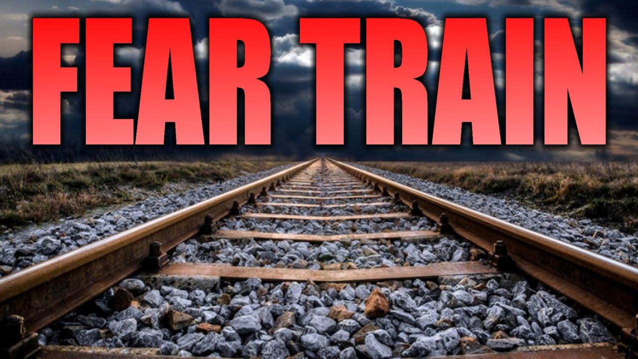 FEAR TRAIN