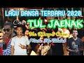 LAGU DANSA TERBARU 2020 _Cover  TUL JAENAK  Voc. Dheny & Oman. Jho Talalab