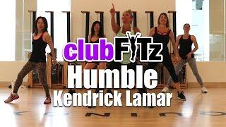 Humble by Kendrick Lamar   Club FITz Fitness Choreo by Lauren Fitz