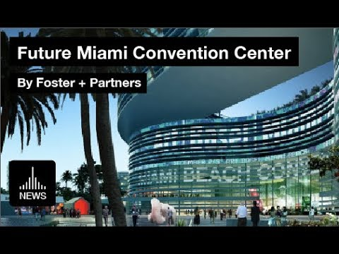 Future Miami - Convention Center by Foster + Partners