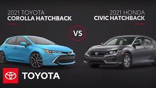 2021 Corolla Hatchback vs. 2021 Civic Hatchback: Competitive Hatchback Comparison | Toyota