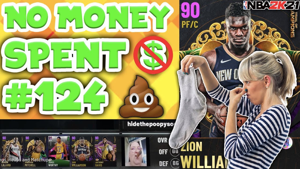 NO MONEY SPENT SERIES #124 - THE POOPY SOCK EPISODE... NBA 2K21 MyTEAM