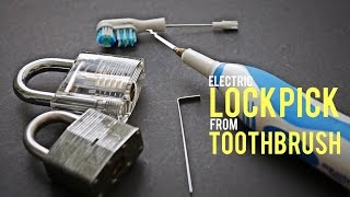 Electric Lockpick from a Toothbrush