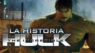 El Increíble Hulk I La Historia en un video