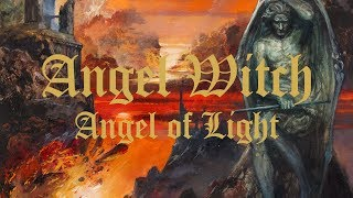 Angel Witch - Angel of Light (FULL ALBUM) YouTube Videos