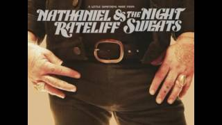 Nathaniel Rateliff And The Night Sweats  -  What I Need