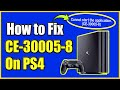 How To FIX PS4 Error CE 30005 8 | Cannot Start The Application | (Best Method)