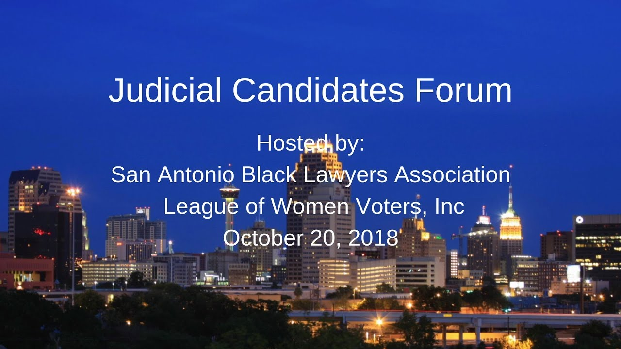 Forum of candidates for judicial seats in Bexar County