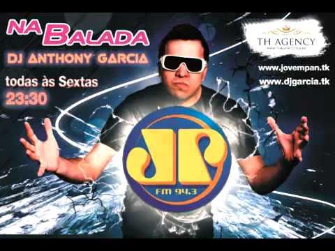 DJ Anthony Garcia - Na Balada JP #52