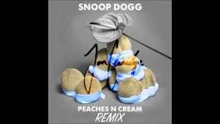 Snoop Dogg - Peaches and Cream (Jon Claridge Remix)