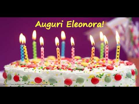 Tanti Auguri Di Buon Compleanno Eleonora Youtube