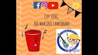 """Cup Song """"Fra Martino Campanaro"""" La maestra di musica Valentina"""