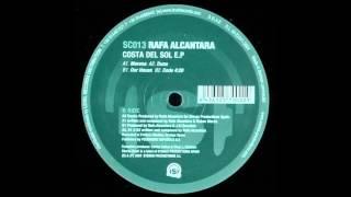 Rafa Alcantara - Our house (Costa del sol E.P.)