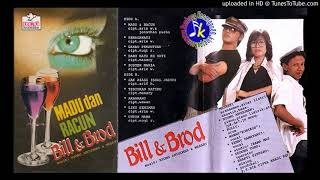Bill & Brod_Madu dan Racun (1985) full album