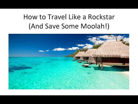 How to Travel Like a ROCKSTAR and Save Some Moolah =)